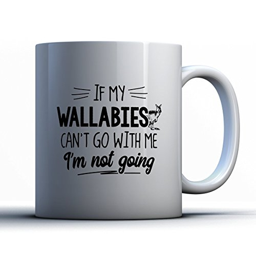 Wallabies Coffee Mug - If My Wallabies Can't Go - Funny 11 oz White Ceramic Tea Cup - Cute Wallabies Lover Gifts with Wallabies Sayings (Rugby Home Shirt Australia)