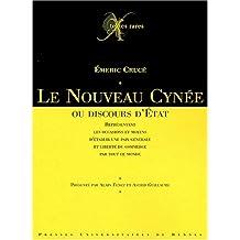 Le nouveau Cynée, ou, Discours d'État