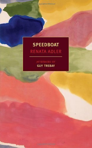 Speedboat by Renata Adler (Mar 19 2013)
