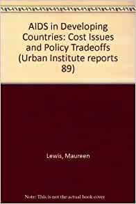 AIDS IN DEVELOPING COUNTRIES (Urban Institute Reports ...