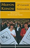 img - for Mebyon Kernow and Cornish Nationalism: The Concise History by Bernard W. Deacon (2003-01-10) book / textbook / text book