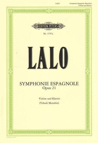 Lalo, Edouard - Symphonie Espagnole, Op. 21 - Violin and Piano - edited by Yehudi Menuhin