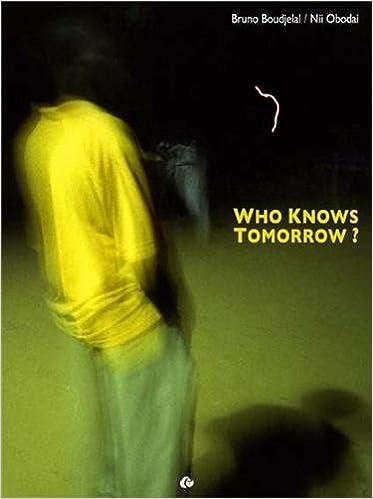 En ligne téléchargement Who knows tomorrow ? pdf