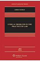 Ethical Problems in the Practice of Law, 3rd Edition (Aspen Casebook) Hardcover