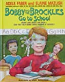 img - for Bobby and the Brockles Go to School book / textbook / text book