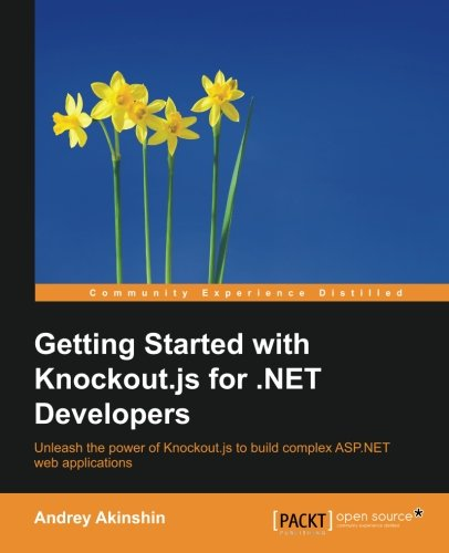 Getting Started with Knockout.js for .NET Developers [Akinshin, Andrey] (Tapa Blanda)