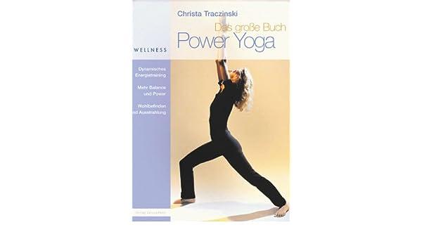 Das große Buch Power Yoga.: Amazon.es: Libros
