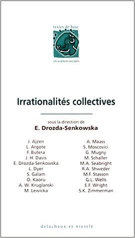 Lire en ligne LES IRRATIONALITES COLLECTIVES pdf epub