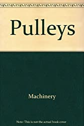 Pulleys (Early-Reader Science Simple Machines)