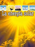 img - for La energ a solar: Solar Energy (Let's Explore Science) (Spanish Edition) book / textbook / text book