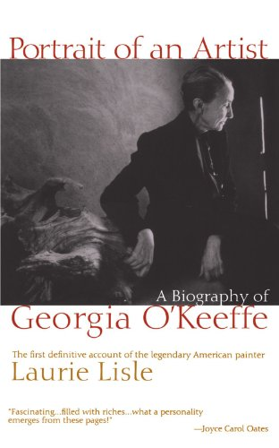 Portrait of an Artist: A Biography of Georgia O'Keeffe (Georgia O Keeffe Blue And Green Music)