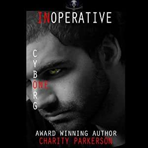 Inoperative: Cyborg One Audiobook