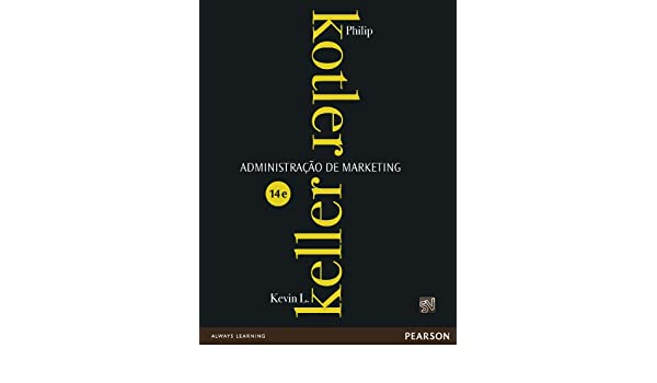 Administrao de marketing kotler keller sceneups amazon administrao de marketing portuguese edition ebook philip kotler fandeluxe Images