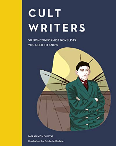 Book Cover: Cult Writers: 50 Nonconformist Novelists You Need to Know