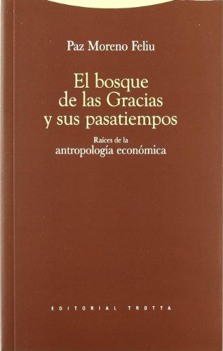 Descargar Libro El Bosque De Las Gracias Y Sus Pasatiempos Paz Moreno Feliu