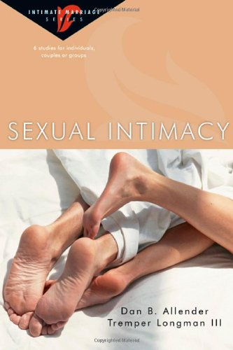 Sexual Intimacy (Intimate Marriage)