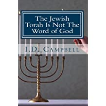 The Jewish Torah Is Not The Word of God (When You Read This Book You Will Know 4) (English Edition)