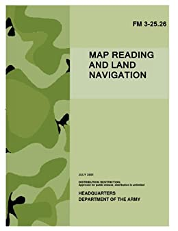 Amazoncom Fm 3 2526 Map Reading And Land Navigation Us Army - Us-army-map-reading