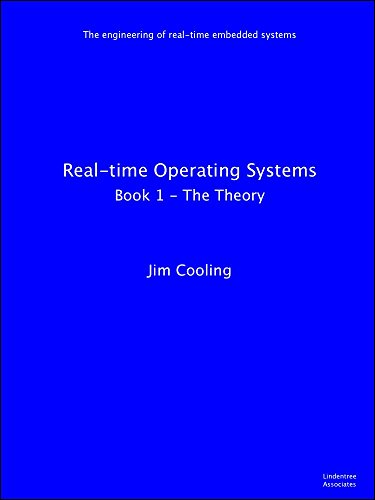 Real-time Operating Systems: Book 1  -  The Theory (The engineering of real-time embedded - 6800 System