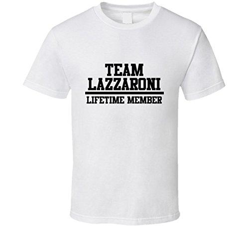 team-lazzaroni-lifetime-member-last-name-cool-t-shirt-l-white