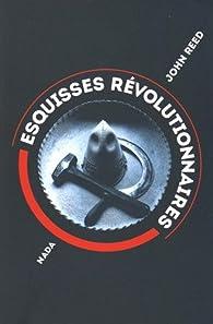 Esquisses révolutionnaires par John Reed