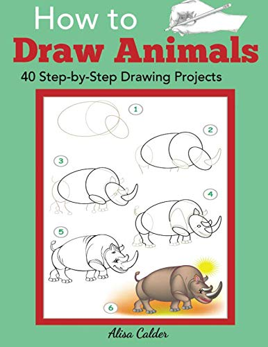 D0wnl0ad Pdf Free How To Draw Animals 40 Step By Step Drawing Projects Beginner Drawing Books Pdf Ebook Epub Kindle Neapolis Blog