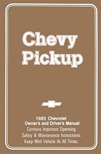 bishko automotive literature 1985 Chevrolet C K Pickup Truck Owners Manual User Guide Reference Operator ()
