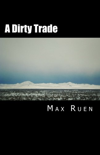 A Dirty Trade