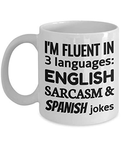 SPAIN Coffee Mug - I'm Fluent In 3 Languages - English Sarcasm and Spanish jokes
