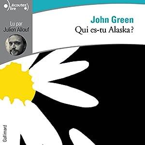 Qui es-tu Alaska ?   Livre audio