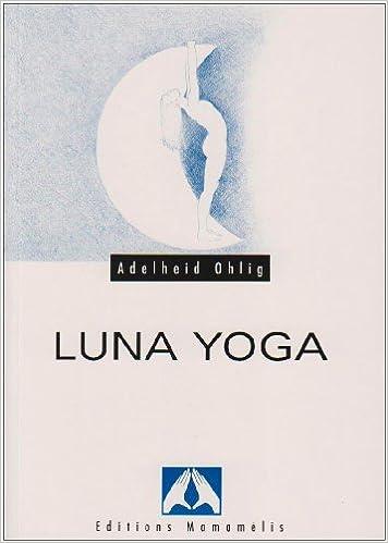 Luna Yoga: Amazon.es: Ohlig: Libros en idiomas extranjeros