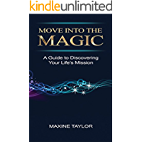 Move into the Magic (English Edition)