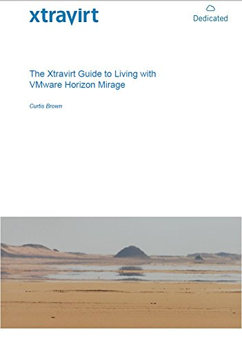 The Xtravirt Guide to Living with VMware Horizon Mirage Doc