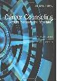 Career Counseling: Contexts, Processes, and Techniques 3rd (third) Edition by Norman C. Gysbers, Mary J. Heppner, Joseph A. Johnston published by Amer Counseling Assn (2009)