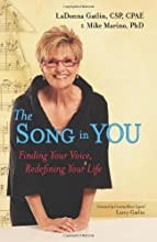 The Song in You: Finding Your Voice, Redefining Your Life