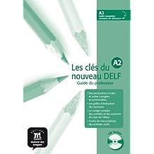 Les cles du nouveau DELF A2 - Guide du professeur + CD