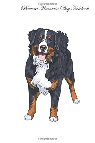 Download Bernese Mountain Dog Notebook Record Journal, Diary, Special Memories, To Do List, Academic Notepad, and Much More pdf epub