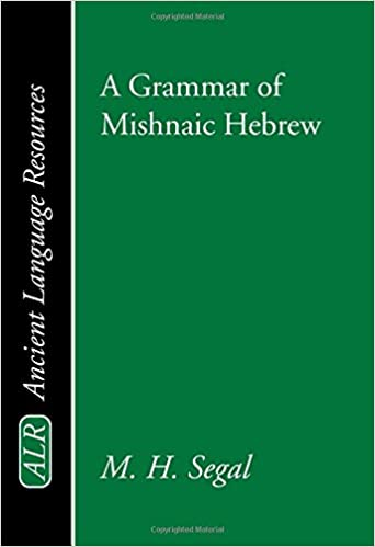 Amazon a grammar of mishnaic hebrew ancient language a grammar of mishnaic hebrew ancient language resources hebrew edition hebrew reprint edition fandeluxe Gallery