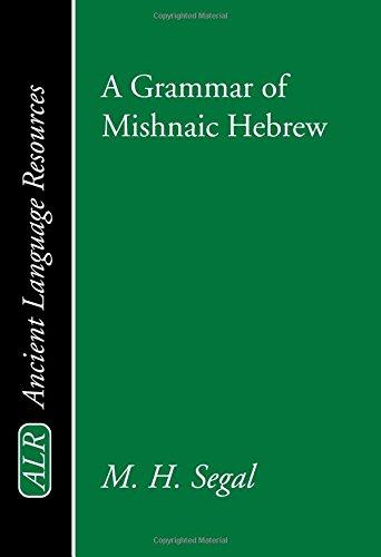 A Grammar of Mishnaic Hebrew (Ancient Language Resources)