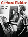 img - for Gerhard Richter: Early Work, 1951 1972 book / textbook / text book