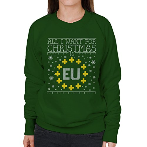 All Christmas Eu Want For Bottle Green Is I Coto7 Women's Sweatshirt Brexit Xxw4q75