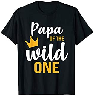 ⭐️⭐️⭐️ Papa Of The Wild One  1St Birthday First Thing Daddy Te Need Funny Tee Shirt Need Funny Short/Long Sleeve Shirt/Hoodie