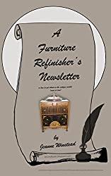 A Furniture Refinisher's Newsletter: or how to get ahead in the antique market (more or less)