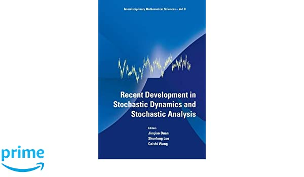 Recent development in stochastic dynamics and stochastic analysis