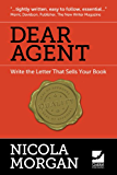 Dear Agent - Write the Letter That Sells Your Book