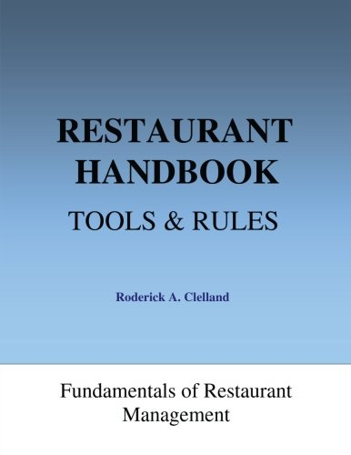 Restaurant Handbook - Tools & Rules: Fundamentals of Restaurant Management (Danny Setting The Meyer Table)