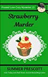 Strawberry Murder (Frosted Love Cozy Mysteries)