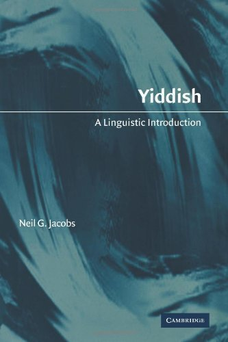 Yiddish: A Linguistic Introduction by Neil G. Jacobs (2009-03-19)