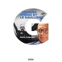 Jacques Chirac et le gaullisme (Socio-histoires) (French Edition)