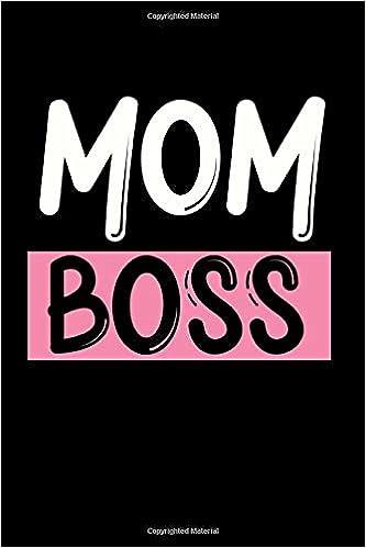 """Mom Boss: Cute Mom Notebook/Journal (6"""" X 9"""") Best Mother Gift ..."""